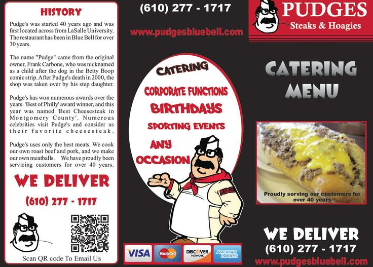 Pudge's Caters any occasion:  Corporate Functions - Birthdays - Sporting Events - Receptions - Family Reunions - Whatever You Need!