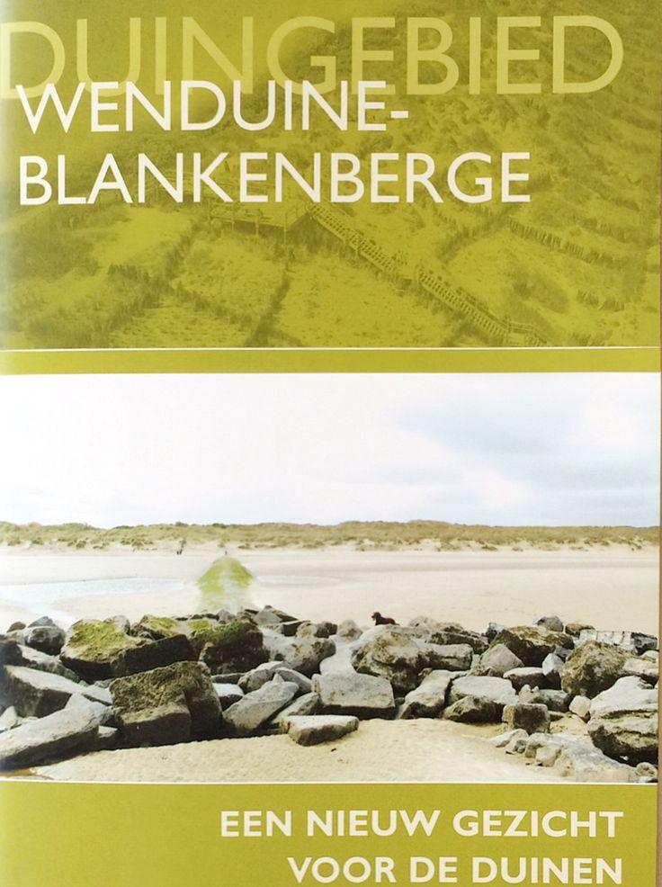 Duingebied Wenduine-Blankenberge: Een nieuw gezicht voor de duinen, 2004, Ministerie van de Vlaamse Gemeenschap Afdeling Kust, 40 blz.