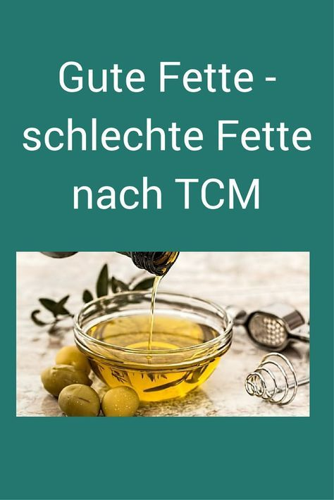 Butter, Olivenöl, Kokosfett, Leinöl... Wie sie nach TCM wirken und welche Fette empfehlenswert sind. #Olivenöl #Butter #Fette