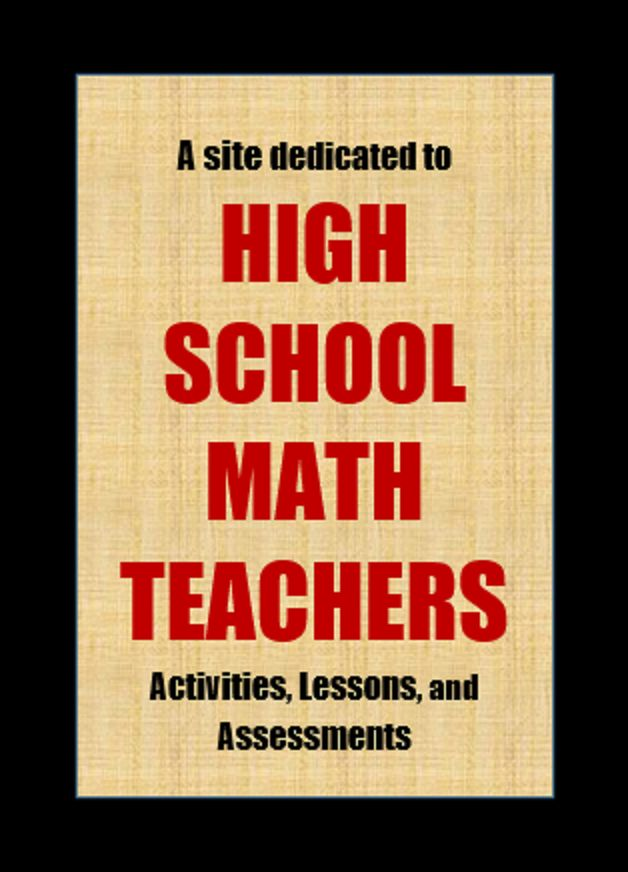 a site dedicated to high school math teachers...