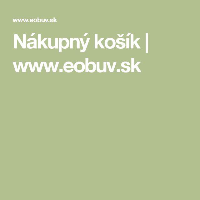 Nákupný košík | www.eobuv.sk