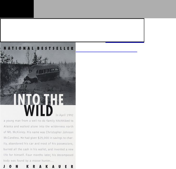 english into the wild Powerful, tragic true story is too heavy for kids read common sense media's into the wild review, age rating, and parents guide.