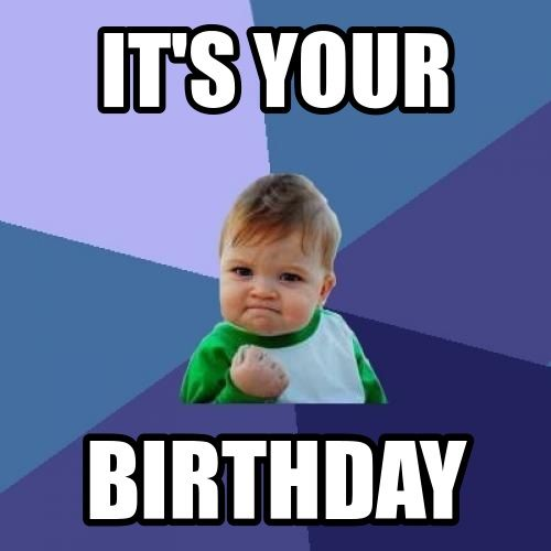 Funny Birthday Memes For Myself : Our happy birthday wishes mean a lot for him her we adapt