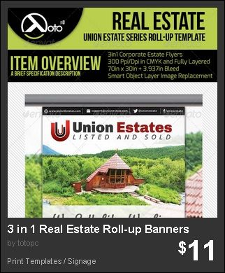 3 in 1 Real Estate Roll Up Banners - Great for promoting your new house models and new properties for sale locations in premier advertisement sites.