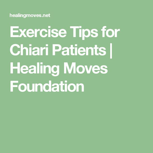 Exercise Tips for Chiari Patients | Healing Moves Foundation