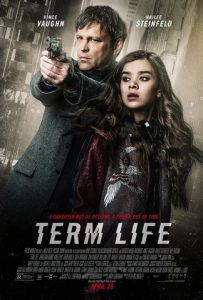 Term Life 2016 online subtitrat romana bluray