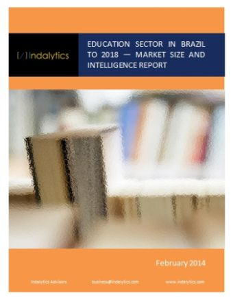 Education Sector in Brazil to 2018 - Market Size and Intelligence Report - Indalytics Advisors http://indalytics.com/reports/education-sector-in-brazil-to-2018-market-size-and-intelligence-report/