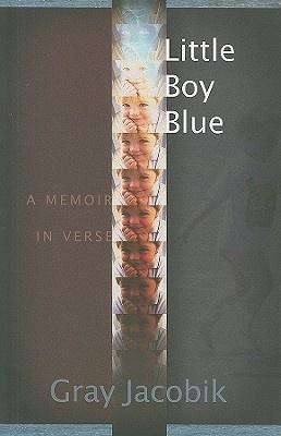 Little Boy Blue: A Memoir in Verse