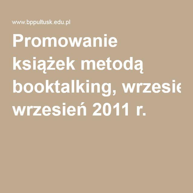 Promowanie książek metodą booktalking, wrzesień 2011 r.