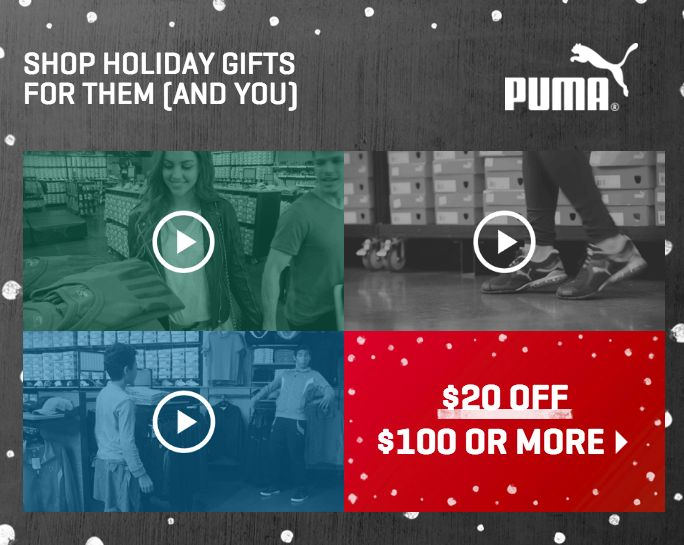 Shop for them - Score for you - PUMA Outlets Save $20 AD
