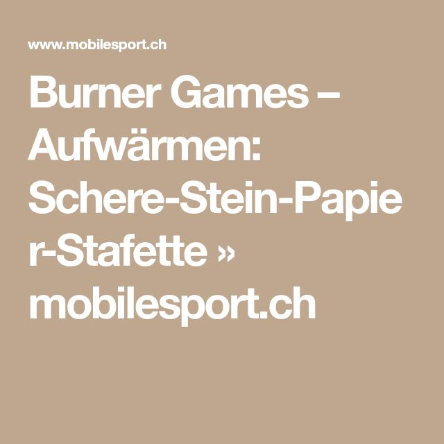 Burner Games – Aufwärmen: Schere-Stein-Papier-Stafette » mobilesport.ch