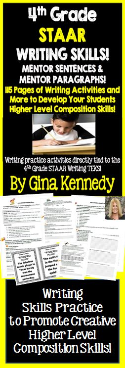 4th Grade STAAR Writing Skills, Mentor Sentences, Mentor Paragraphs and More!   With this resource you will find a multitude of practice writing activities that will help your students create interesting and informative compositions. As the standards are set higher every year for 4th Graders on their final writing exam, this resource will provide the depth of background they need to use specific language concepts correctly within their compositions.  Hundreds of writing opportunities...$