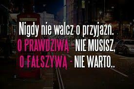 #przyjaźń #prawdziwa #fałszywa #friends #nigdy #never