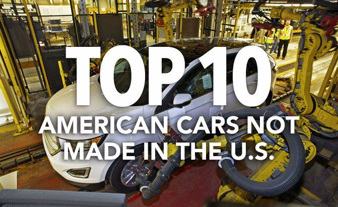 With Donald Trump looking to tax vehicles not made in the U.S., AutoGuide.com takes a look at some American cars manufactured elsewhere. Learn more here.