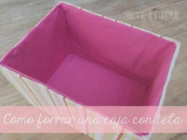 Srta pomelo reciclaje c mo forrar una caja con tela - Como forrar muebles con tela ...