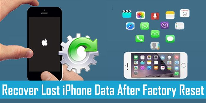 How To Recover Lost Data From Iphone After Factory Reset Data