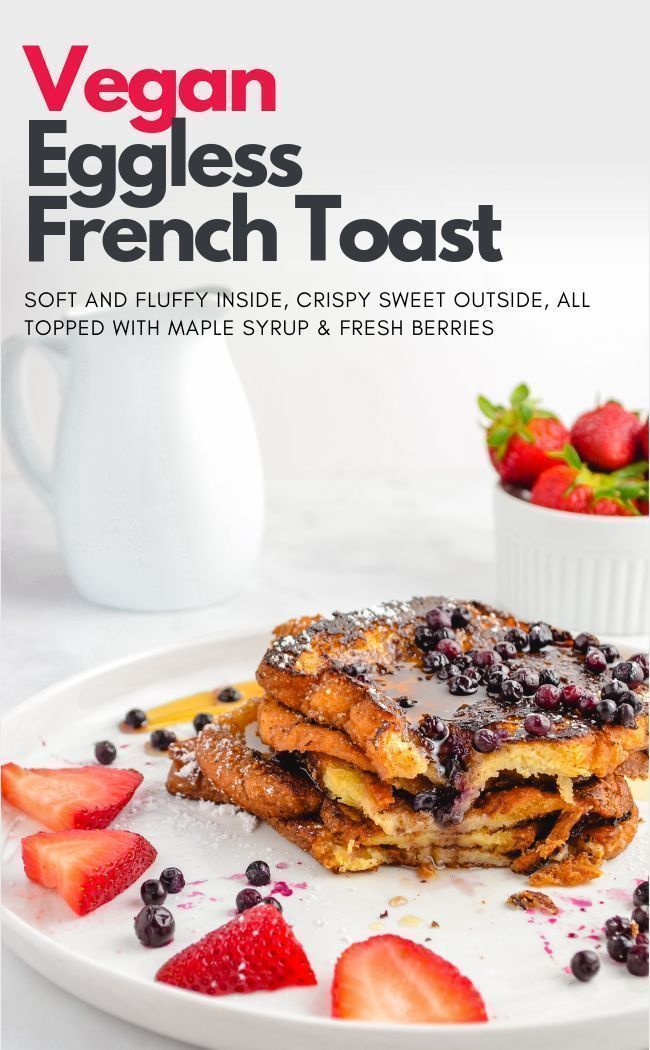 Eggless Vegan French Toast
