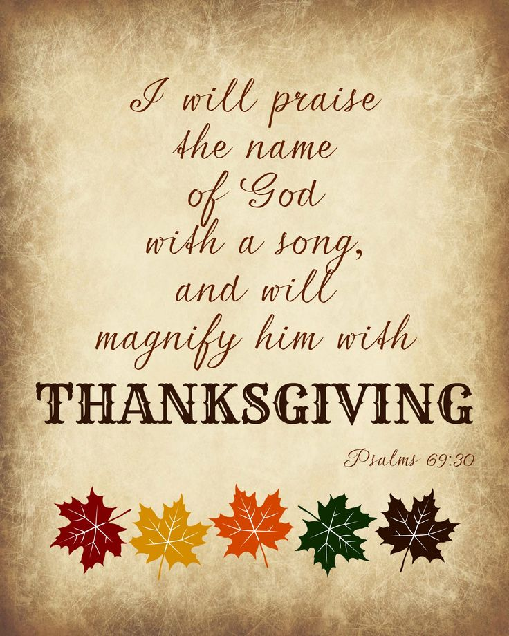 """Free printable scripture for the """"ponderize"""" scripture challenge. . . Magnify him with Thanksgiving #ponderize #lds"""