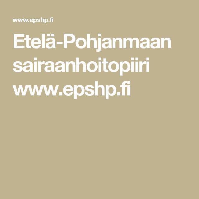 Etelä-Pohjanmaan sairaanhoitopiirin someohje www.epshp.fi