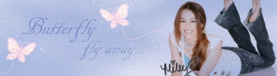 Miley Cyrus, Butterfly fly away graphic