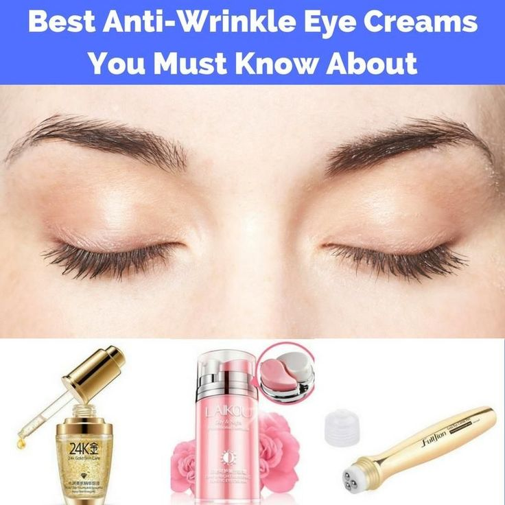 Best Anti-Wrinkle Eye Creams You Must Know About anti-aging eye cream|best night eye cream|skin firming cream #skincare #skincaretips #trendingnow