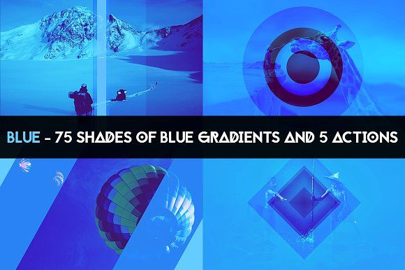 BLUE - 75 gradients & 5 actions by 89colors on @creativemarket