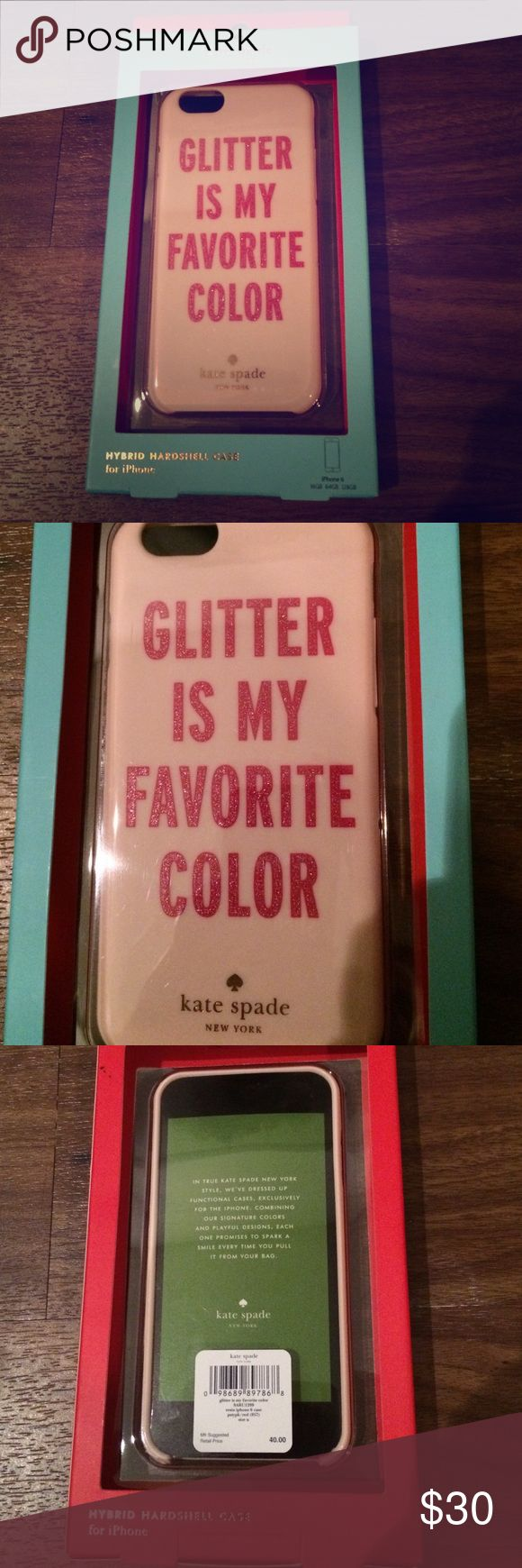 "NWT Kate Spade IPhone 6/6s Hybrid Case NWT Kate Spade IPhone 6/6s Hybrid Case. ""Glitter is my favorite color"" dark pink glitter writing. Rubber bumper and hard shell back. kate spade Accessories Phone Cases"