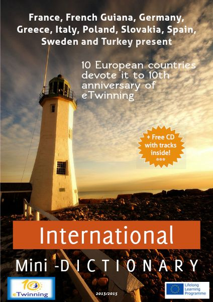 10th anniversary of eTwinning = 10 European countries + 10 languages used in dictionary + 10 years of eTwinning project + eTwinning project C.O.M.P.A.S.S