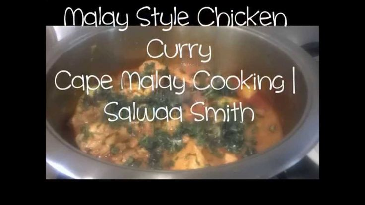 Cape Malay Cooking- How to make chicken curry | Salwaa Smith