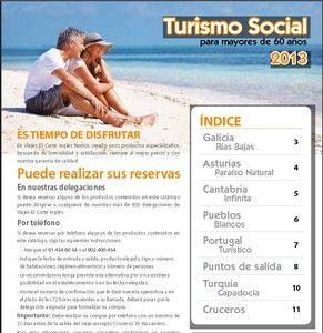 el corte ingles viajes mayores 60 turismo social 2013 circuitos cruceros. http://www.potenciatueconomia.com/varios/hazlo-tu-mismo/el-corte-ingles-viajes-para-mayores-de-60-anos-turismo-social-2013-circuitos-galicia-rias-bajas-asturias-paraiso-natural-cantabria-infinita-pueblos-blancos-portugal-turistico-turquia-capadoc/
