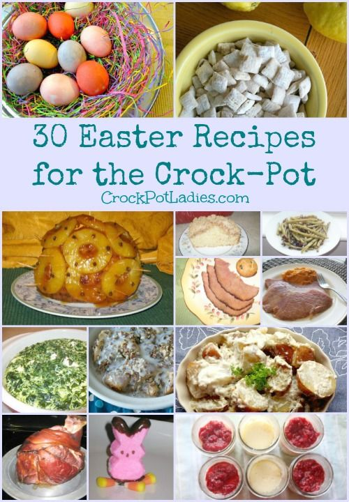 30 Easter Recipes for the Crock-Pot   -  http://crockpotladies.com/holiday-recipes/easter-recipes/30-easter-recipes-crockpot/