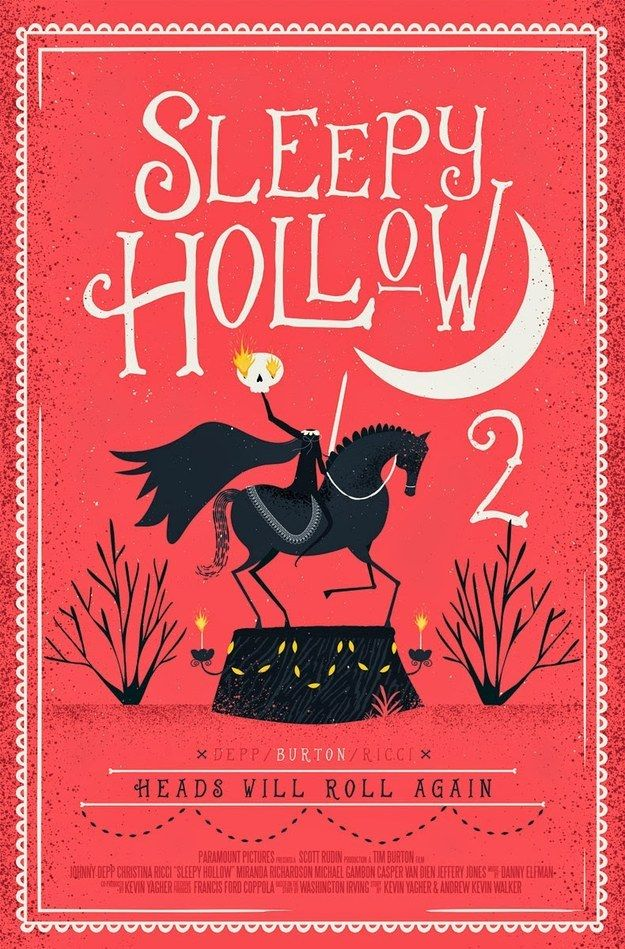 Sleepy Hollow 2 by Andrew Bannecker | 16 Incredibly Cool Posters For Unmade Cult Movie Sequels.