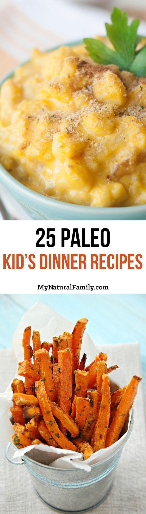 25 Paleo Kids Dinner Recipes