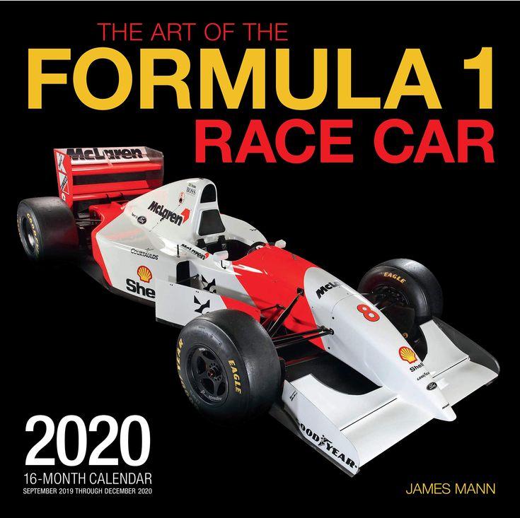 The Art Of The Formula 1 Race Car 2020 16 Month Calendar September 2019 Through December 2 Ebook Formula 1 Formula