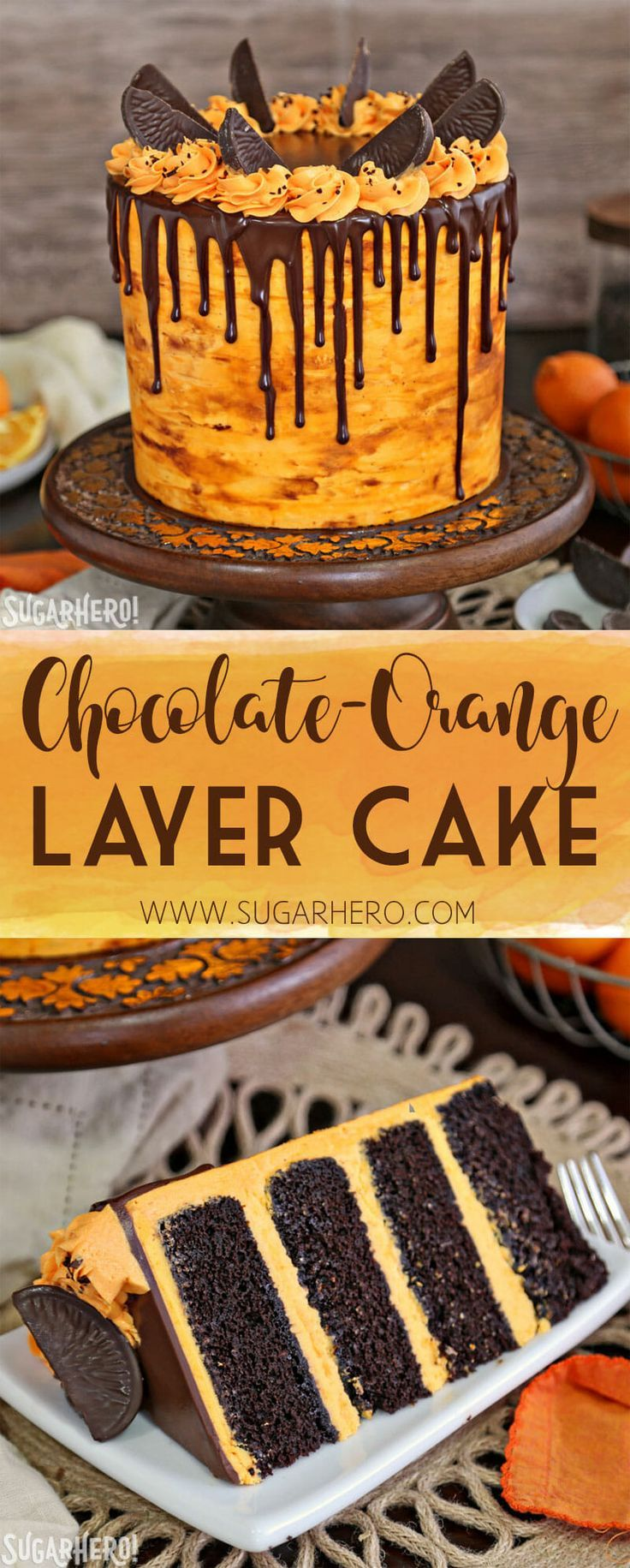 Chocolate-Orange Cake - If you love chocolate-orange flavors, this cake is for you! It's a delicious chocolate cake filled with tangy orange buttercream and topped with chocolate oranges. | From SugarHero.com   #chocolate #orange #layercake #chocolatecake #chocolateorange #birthdaycake