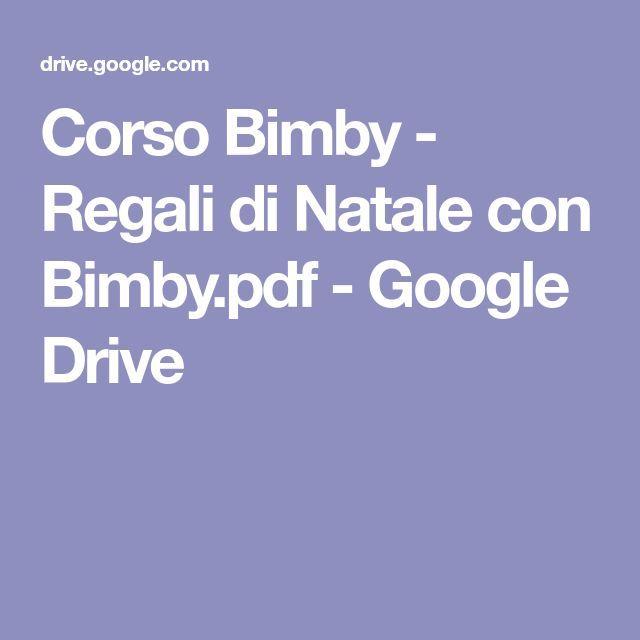 Corso Bimby - Regali di Natale con Bimby.pdf - Google Drive