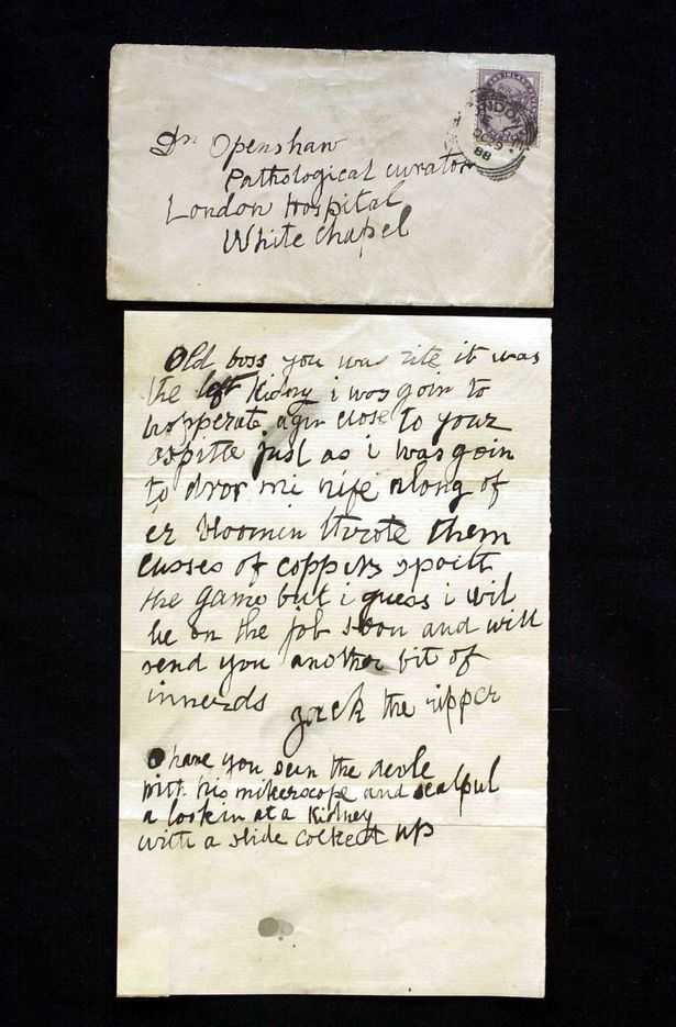 A letter thought to be written by Jack the Ripper. It was sent to Doctor Thomas Openshaw of the London Hospital Whitechapel dated 1888