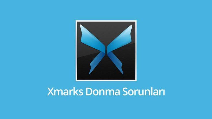 Xmarks Donma Sorunları