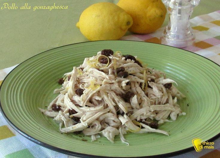 Pollo alla gonzaghesca (o pollo alla Gonzaga), ricetta mantovana. Come preparare l'insalata di pollo alla mantovana, ricetta antica di…