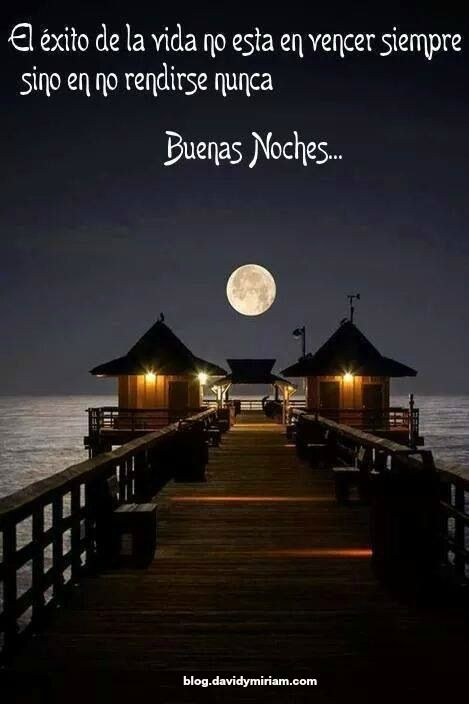 Frases hermosas # buenas noches blog.davidymiriam.com #davidymiriam