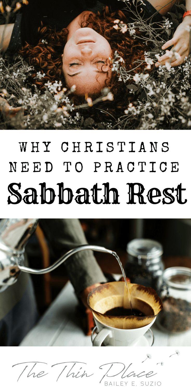 Cultivating Sabbath Rest - Disciplines of the Faith - The Thin Place #rest #sabbath #faith #christian #sunday