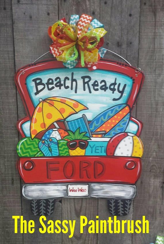Check out this item in my Etsy shop https://www.etsy.com/listing/530722678/beach-ready-pick-up-door-hanger