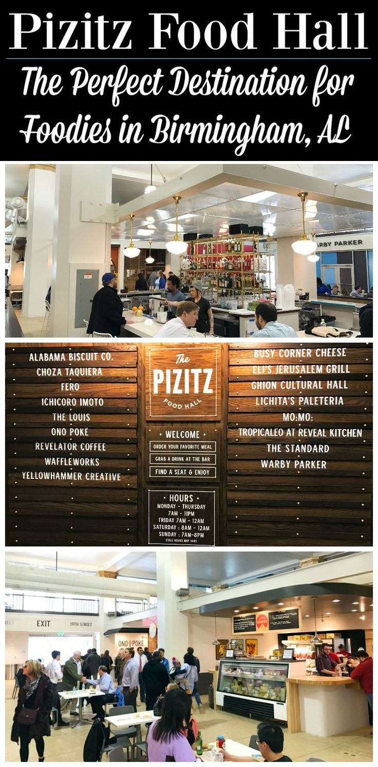 Pizitz Food Hall is a fantastic establishment for foodies. Downtown Birmingham, Alabama is a true foodie destination. Plan your visit with these great tips!