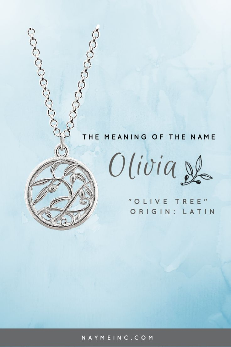 """The meaning of the name Olivia is """"olive tree."""" See the Olivia personalized necklace at naymeinc.com"""