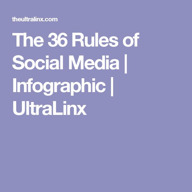 The 36 Rules of Social Media | Infographic | UltraLinx
