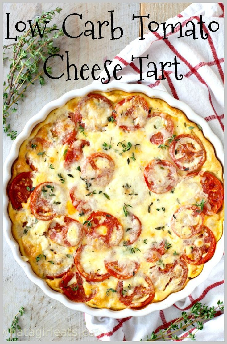Low Carb Keto Tomato Cheese Tart In 2020 Vegetarian Thanksgiving Recipes Thanksgiving Recipes Tomato And Cheese