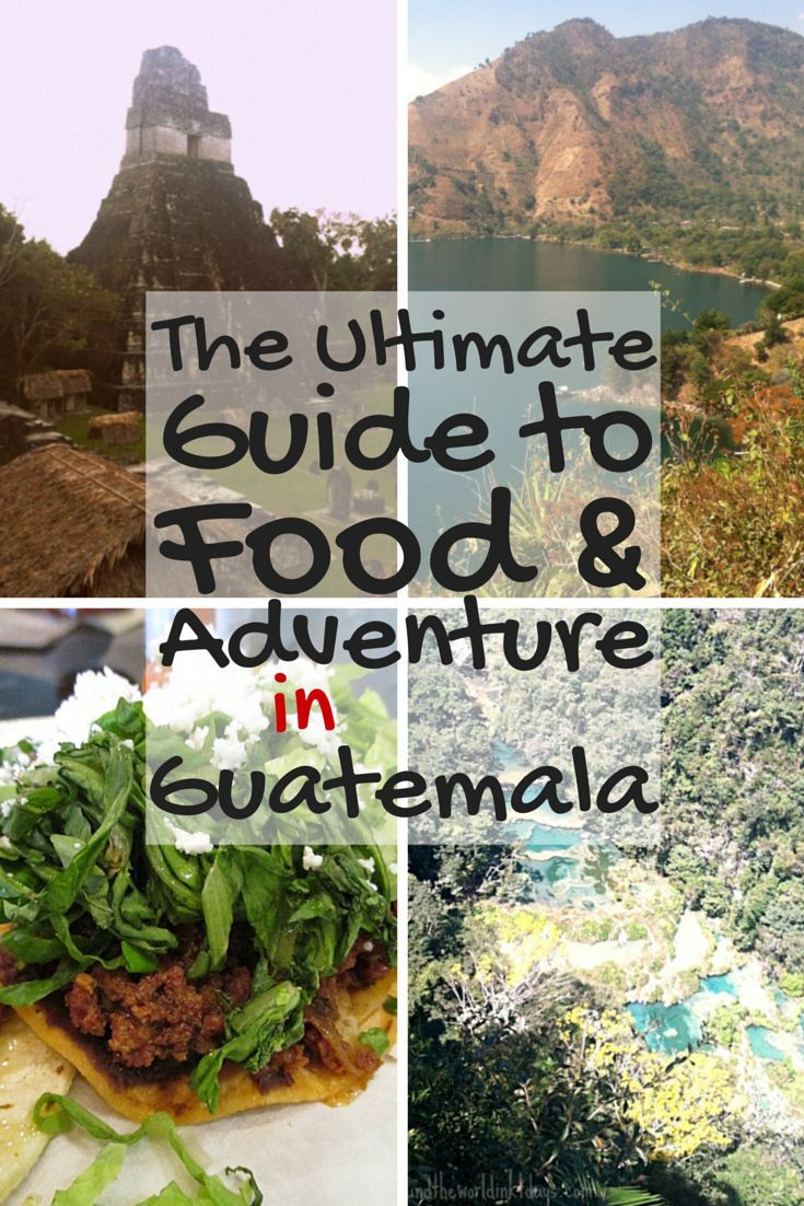 The Ultimate Guide to Food and Adventure in Guatemala. This free guide highlights culinary experiences and various ways to actively explore Guatemala. Five different areas are highlighted: Antigua, Lanquin, Livingston, El Remate & Lake Atitlan