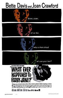 What Ever Happened to Baby Jane? (1962) Excellent movie for night in with a bottle of wine and a take out.... bliss.