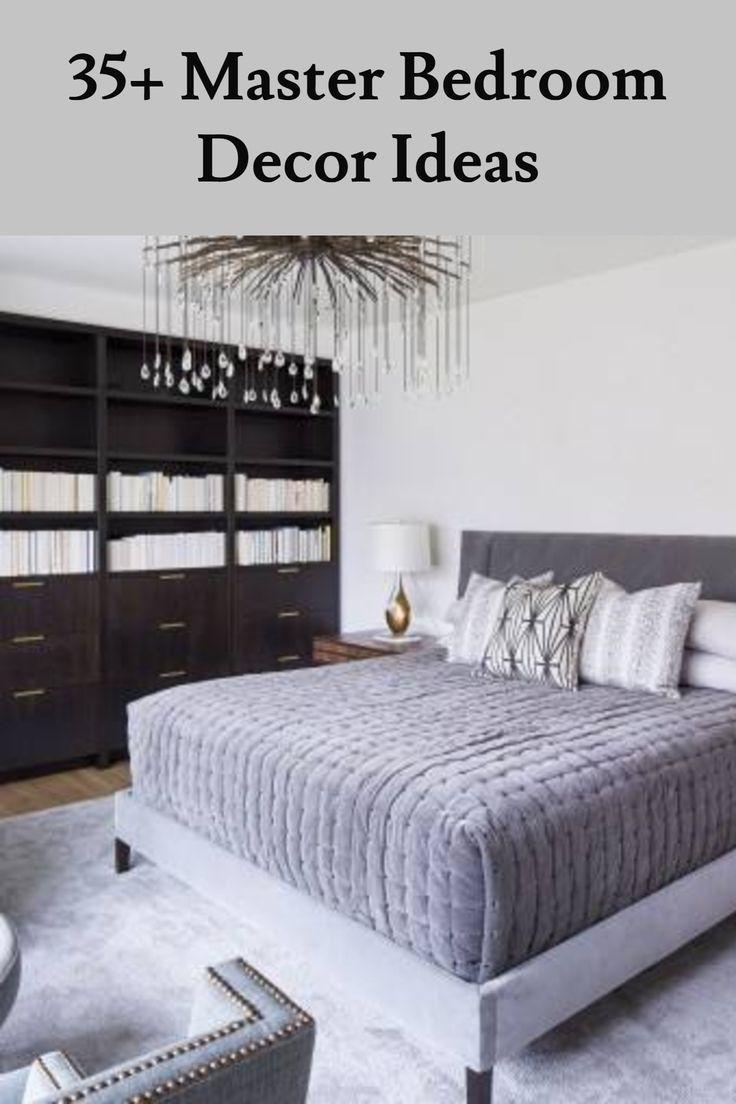 35 Master Bedroom Decor Ideas Modern Traditional Elegant Grey