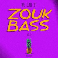 V.A. - We Call It Zouk Bass Volume I by Enchufada on SoundCloud